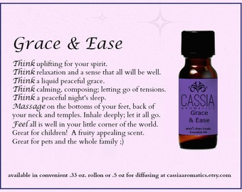 Grace and Ease Synergistic Blend .5 oz/ 15 ml. for diffusing or massage