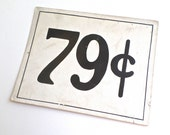 Vintage Large Price Sign, Vintage Advertising Placard, General Store Price Sign, 79 cents sign