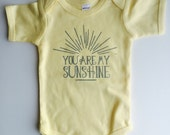 You Are My Sunshine Bodysuit - Available in various colors and Sizes
