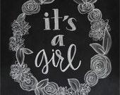 Chalkboard Print - Digital File 8x10 - Its A Girl - Pregnancy Announcement