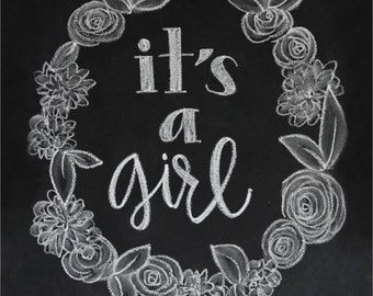 Chalkboard Print - Digital File 8x10 - Its A Girl - Pregnancy Announcement
