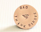 Think Birdie Golf Ball Marker for Dad - Hand Stamped Gifts for Him - Copper