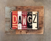 Reserve for Julie Jay  Mississippi State BULLDOGS DAWGZ recycled license plate art sign tomboyART Made in America Starkvegas