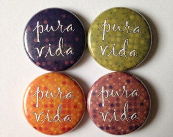 Pura Vida - Pinback Button, Magnet, Mirror, or Bottle Opener