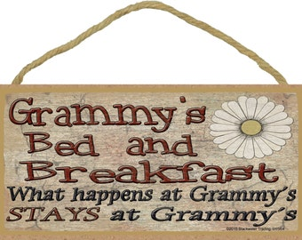 "Grammy's Bed and Breakfast What Happens at Stays at Grandmother Sign Plaque 5""X10"""
