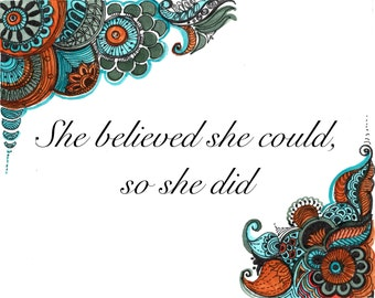 ART PRINT-She believed she could so she did print,Inspirational print, quote, motivational, gift for home, gift for friend, wall decor