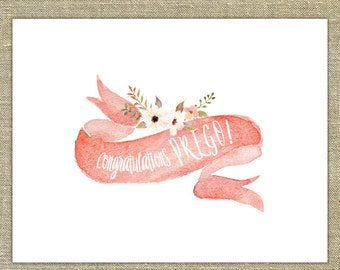 Congrats PREGO! watercolor card with matching envelopes; wedding thank you cards, any occasion; floral, posies, pink flowers