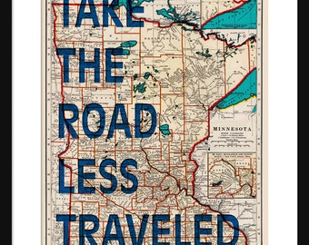 Minnesota Map Print - Take The Road Less Traveled - Typography