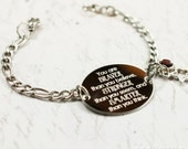 You are braver than you believe oval bracelet, stainless steel with swarovski crystal or pearl