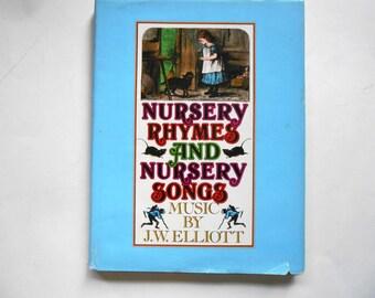 Nursery Rhymes and Nursery Songs Set to Music, a Vintage Children's Book, J. W. Elliott