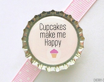Cupcakes Make Me Happy Bottle Cap Magnet, cupcake magnet, fridge magnet, cupcake baby shower favors, cupcake party favors, kitchen decor