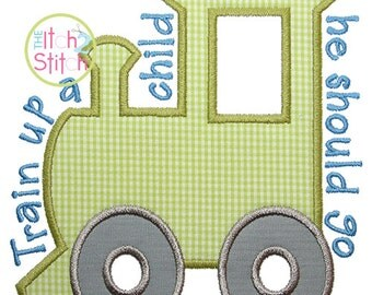 Train Up A Child Proverbs 22 Embroidery Applique Design in 4x4, 5x7 and 6x10 INSTANT DOWNLOAD now available
