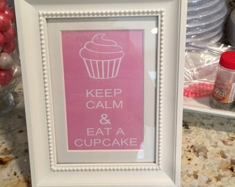 Keep Calm & Eat A Cupcake - Printable