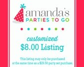 Customized 8.00 Dollar Listing | Amanda's Parties To Go