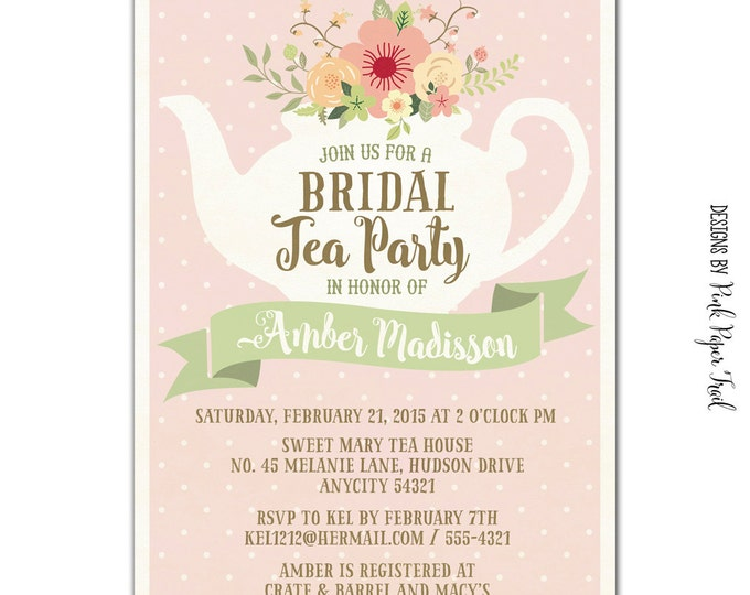 Tea Party Party Printable Invitation, Baby Shower, Bridal Shower, Birthdays and more, I will customize for you, Print your Own