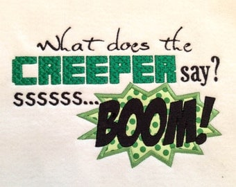 "INSTANT DOWNLOAD ""What does the Creeper say?"" Minecraft inspired machine embroidery appliqué design"