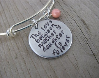 "Mothers Bracelet- ""The love between mother & daughter is forever"" with an accent bead of your choice"