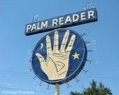 Madame Sophia Palm Reader - Vintage Neon Sign (Fowler, California) - Fine Art Photograph. Fortune Teller.
