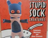 Return of the Stupid Sock Creatures, Sock Dolls, DIY Sock Monster Dolls, New book
