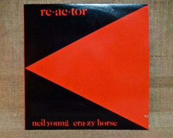 NEIL YOUNG and Crazy HORSE - Re-ac-tor - 1981 Vintage Vinyl Record Album...Promotional Copy