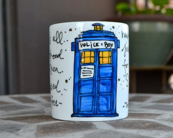 "Made to Order: Doctor Who ""Good cup of tea"" Quote Mug - Hand painted, sm or med/large white mug - TARDIS blue - David Tennant"