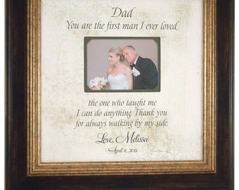 Dad Personalized Frame Father of the Bride Thank You Gift Personalized Wedding Frame Parent Gift, YOU Are The FIRST MAN 16 X 16