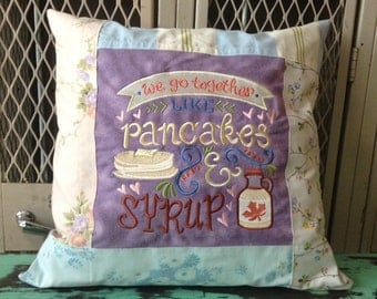 Sampler Chalkboard Style Pillow We Go Together Like Pancakes & Syrup - Made to order