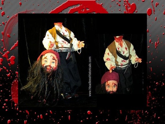 SALE - Blackbeard Pirate Edward Teach - Killed in Battle. Gruesome & bloody 21-inch effigy doll by Headless Historicals.