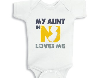 My Aunt in NEW JERSEY Loves me baby bodysuit or  Kids Shirt