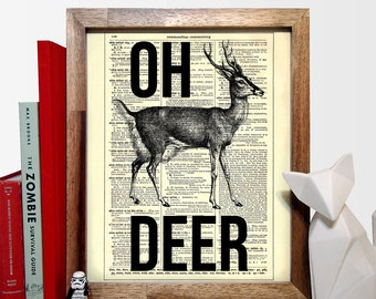 Oh Deer Typography Home, Kitchen, Nursery, Bathroom, Office Decor, Wedding Gift, Eco Friendly Book Art, Vintage Dictionary Print, 8 x 10 in.