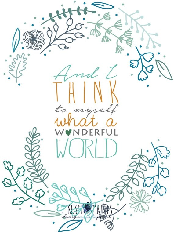 Items Similar To What A Wonderful World 12x16 Poster Instant Download On Etsy