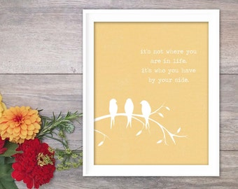 Digital Art Print By Your Side Inspirational Butter Yellow Poster Modern Love Quote Print Motivational Typography Three Little Birds