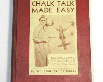 Chalk Talk Made Easy: Vintage Art Book, Chalkboard Drawing Lessons, William Bixler