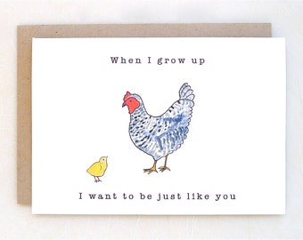 Mother's Day Card - Chicken and chick - When I Grow Up I Want to be Just like You - handmade - Mother's Day - Paper goods