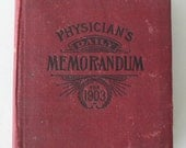 Antique book, Physican's Daily Memorandum for 1903, desk calender, from Diz Has Neat Stuff
