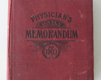 Antique book, Physican's Daily Memorandum for 1903, desk calender, from Diz Has Neat Stuff