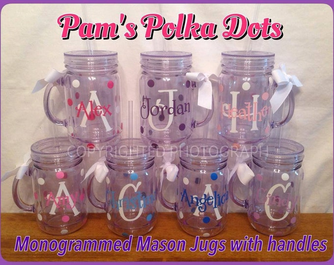 7 Personalized Acrylic MONOGRAMMED MASON JUG Tumblers with Handle Lid & Straw Initial and Name with Polka Dots Ribbon on Handle