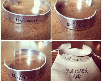 Be Brave Be Beautiful Be You... cuff bracelet...