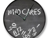 WHO CARES wall clock - chalkboard pattern - teacher classroom - 3 colors available