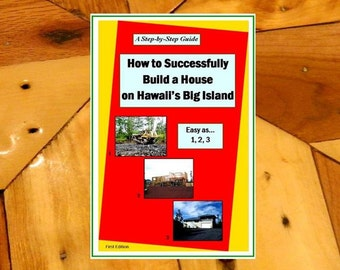 Book How to Successfully Build a House on Hawaii's Big Island NEW