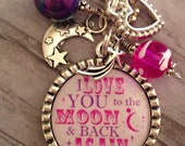 Love You to Moon and Back Again, Girls Necklace, Child, Niece, Granddaughter, Daughter
