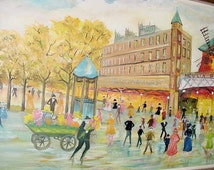 You'll love this Fascinating Paris Street Scene from the Past ~Moulin Roug~Signed Original Oil on Canvas ArtWork
