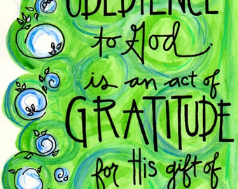 Bible Verse Obedience is Gratitude for Grace Illustrated Watercolor print