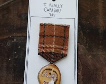 I Really Caribou You - Wooden Illustrated Merit Badge