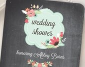 PRINTED Wedding Shower Invitation  - Vintage Flowers 18 with Chalkboard