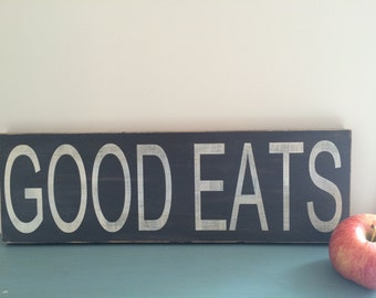 Good Eats wood sign. Hand painted and distressed sign.  Kitchen Sign. Kitchen Decor.