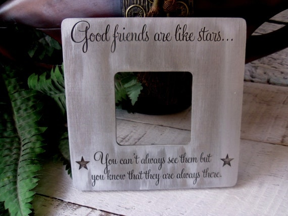 Friendship Quotes For Picture Frames : Picture frame good friends are like stars quote