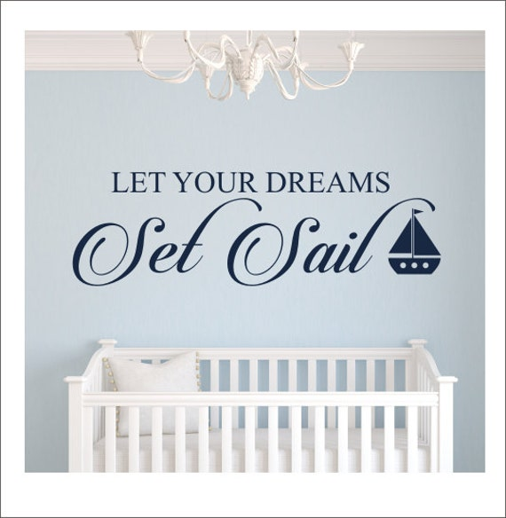Let Your Dreams Set Sail Wall Decal Vinyl Decal Boy