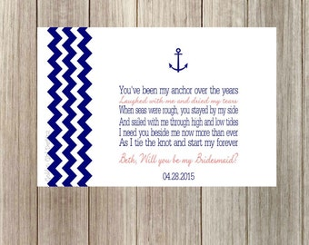 Chevron Anchor Nautical Will You Be My Bridesmaid Card with Poem Personalized with Names & Wedding date-Print your own-Digital File Only