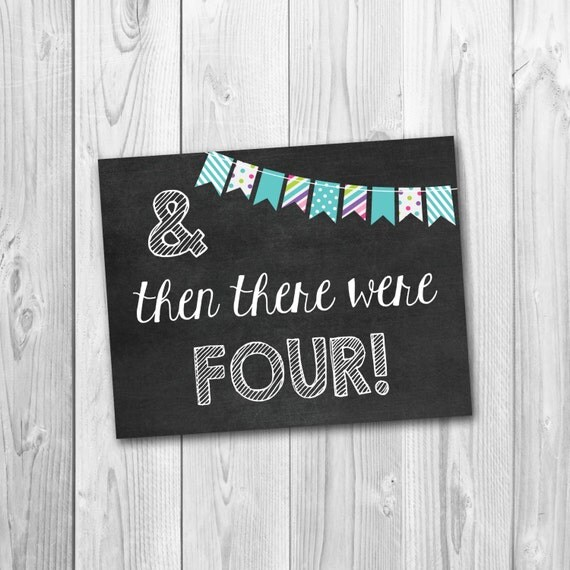 pregnancy announcement and then there were four chalkboard